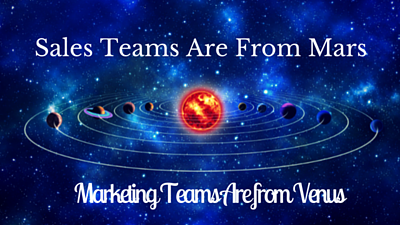 Sales teams are from mars, marketing teams are from venus- Smarkting- CAShortCompany