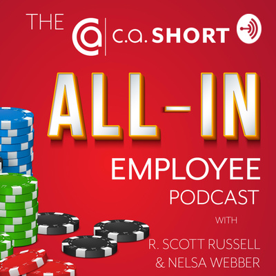 CA Short All-In Employee Podcast