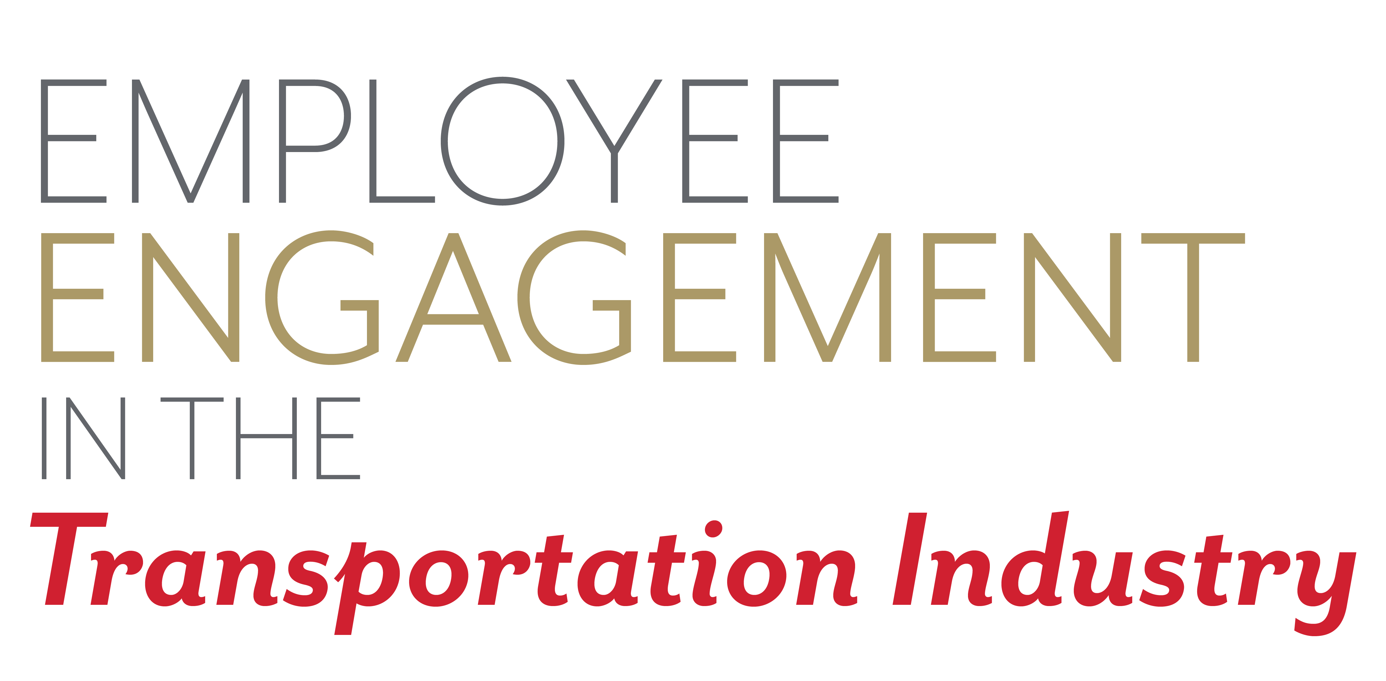 Transportation Employee Engagement | C A  Short Company