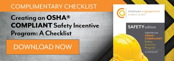 Creating an OSHA Compliate Safety Incentive Program: A Checklist